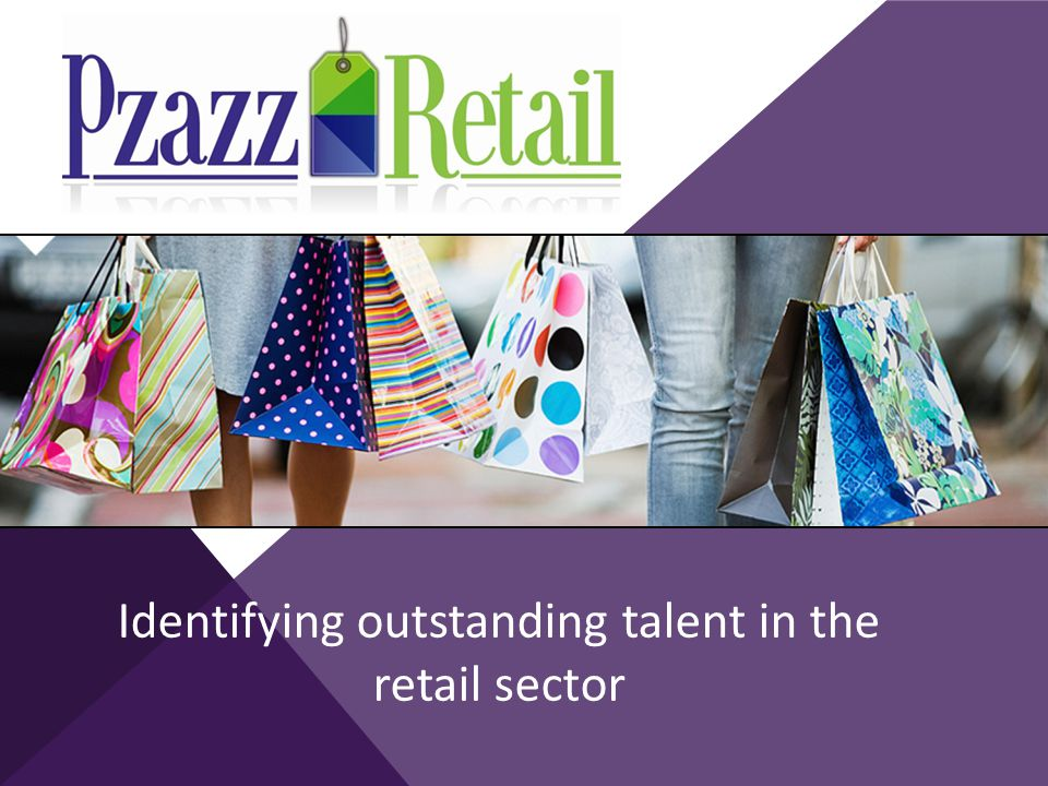 Identifying outstanding talent in the retail sector