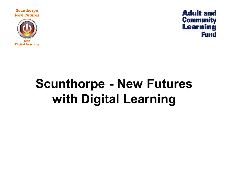 Scunthorpe - New Futures with Digital Learning