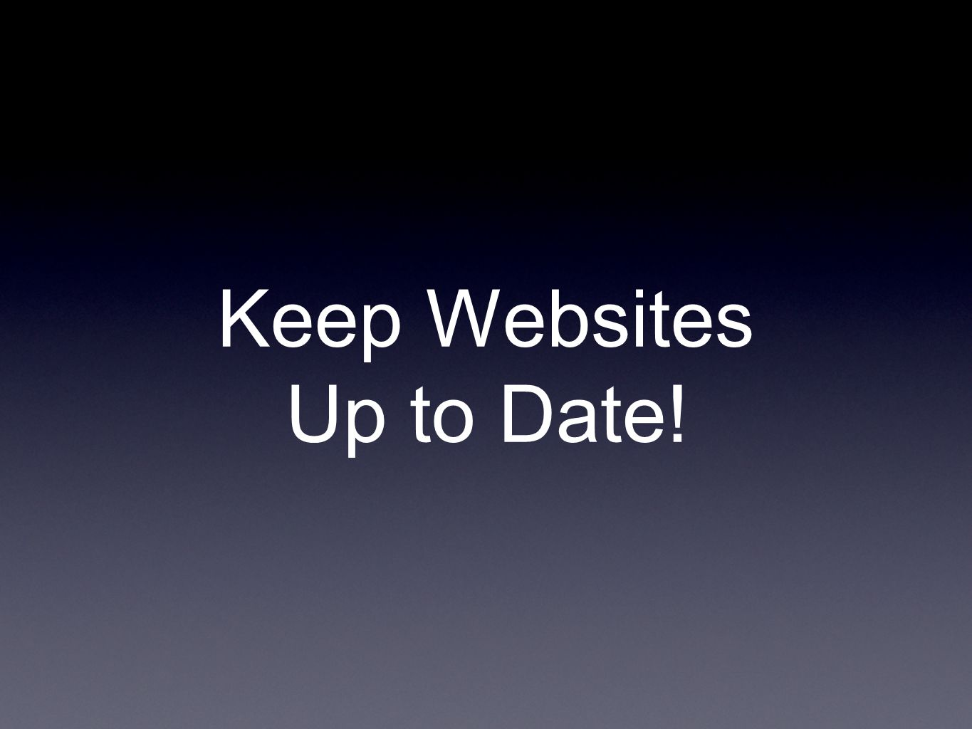 Keep Websites Up to Date!