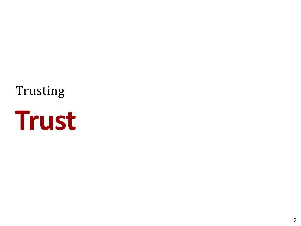 Trust Trusting 6