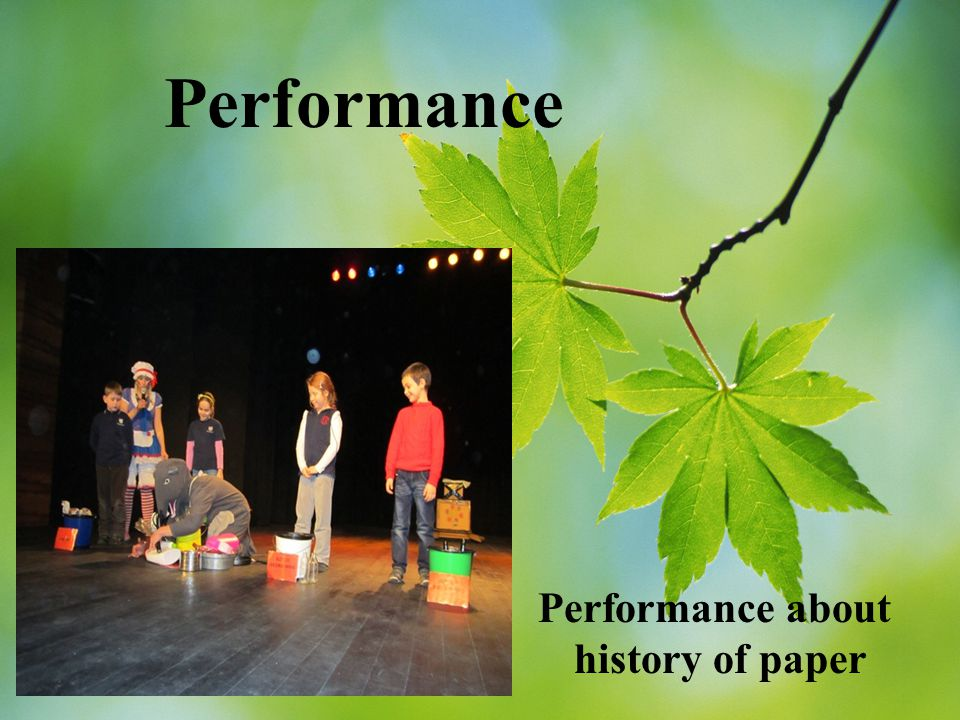 We take part in performances about ecology in our school