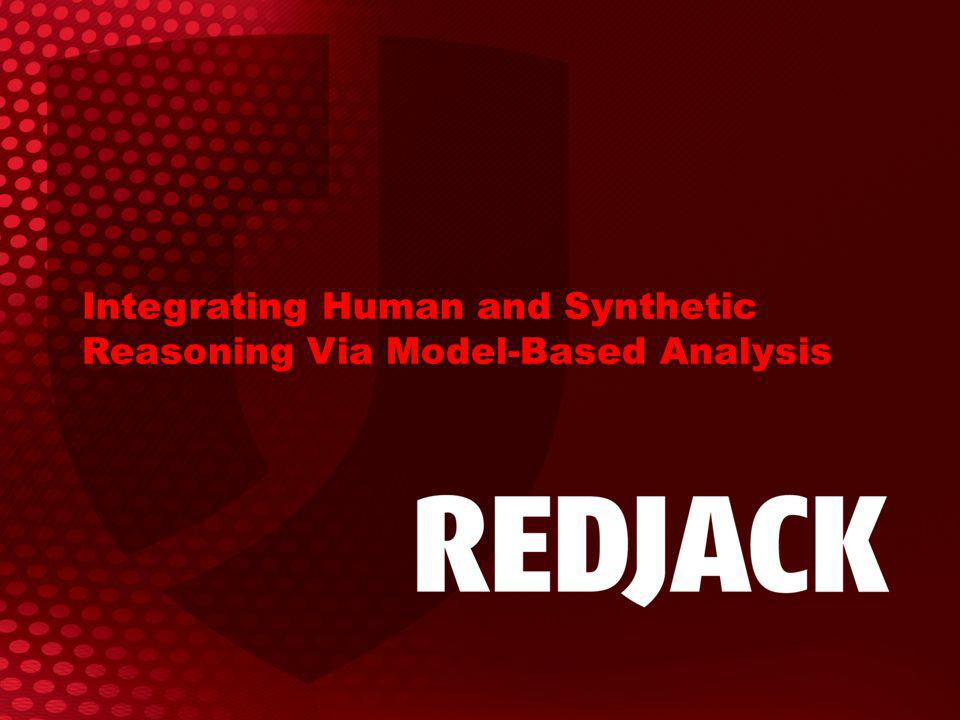 Integrating Human and Synthetic Reasoning Via Model-Based Analysis