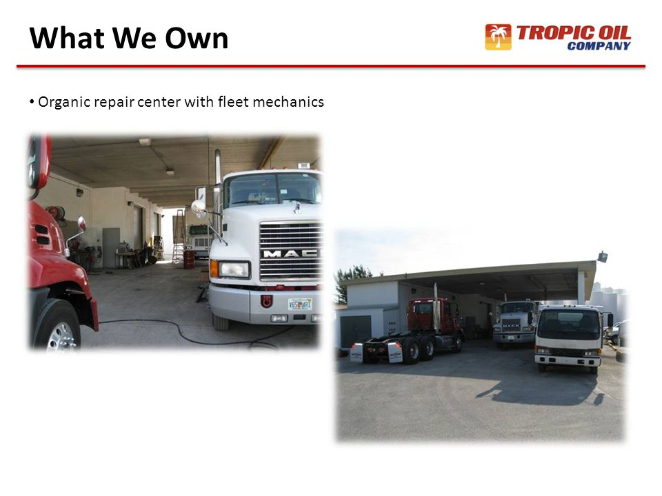 What We Own Organic repair center with fleet mechanics