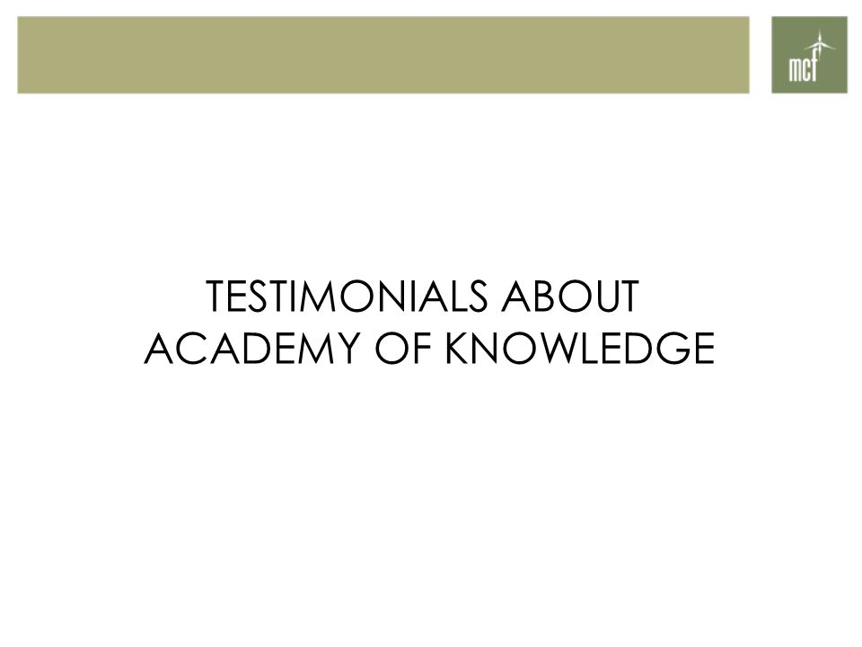 TESTIMONIALS ABOUT ACADEMY OF KNOWLEDGE