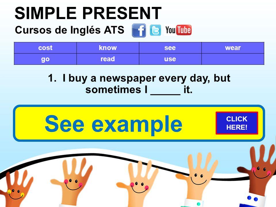 SIMPLE PRESENT Cursos de Inglés ATS Cursos de Inglés ATS Cursos de Inglés ATS Cursos de Inglés ATS costknowseewear goreaduse 1.