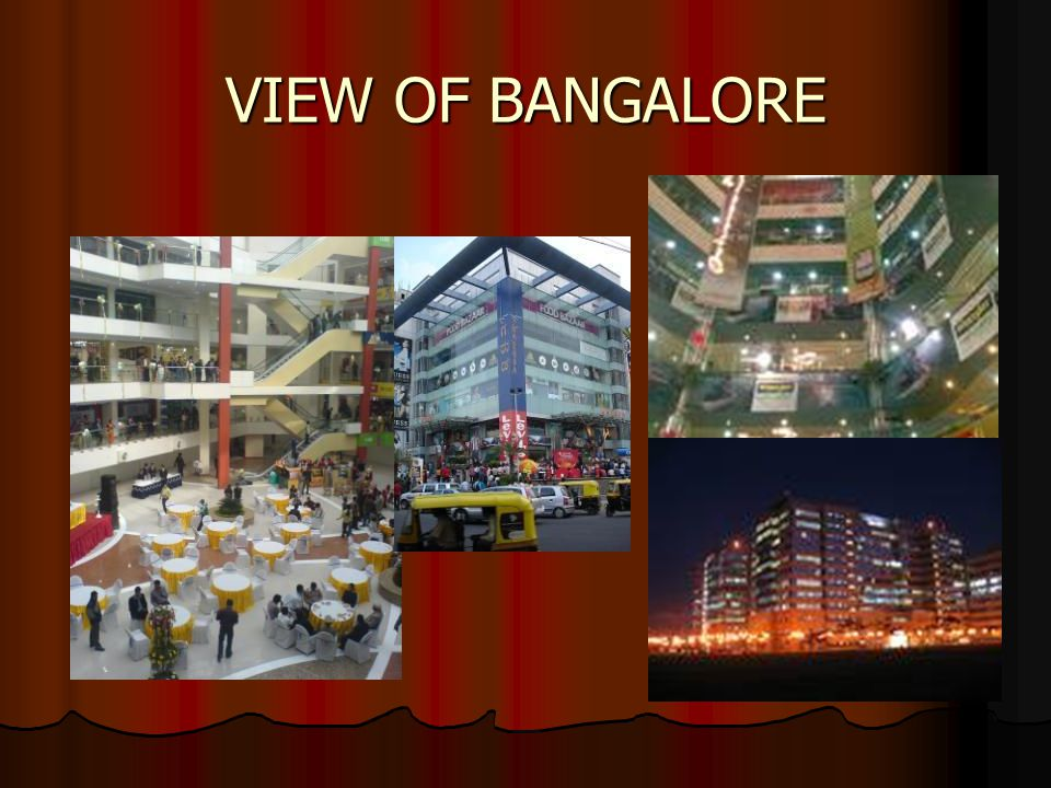 VIEW OF BANGALORE