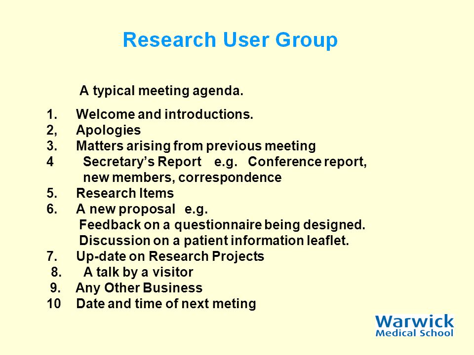A typical meeting agenda. 1.Welcome and introductions.