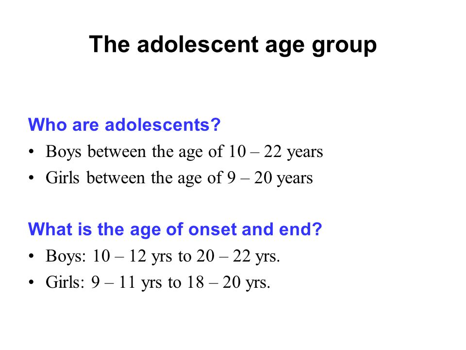 The adolescent age group Who are adolescents.
