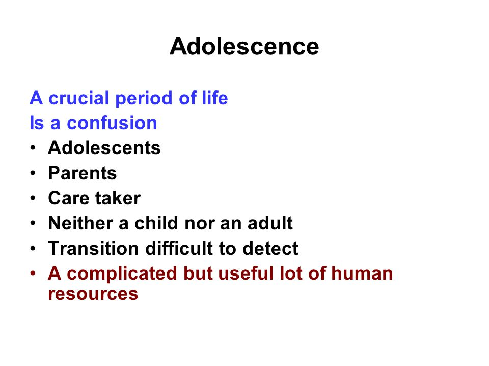 Two most crucial period of life of Growth and development Under five period (Early childhood) Somatic, Brain and lymphoid Adolescence Somatic Psychological Reproductive and secondary sexual characteristics