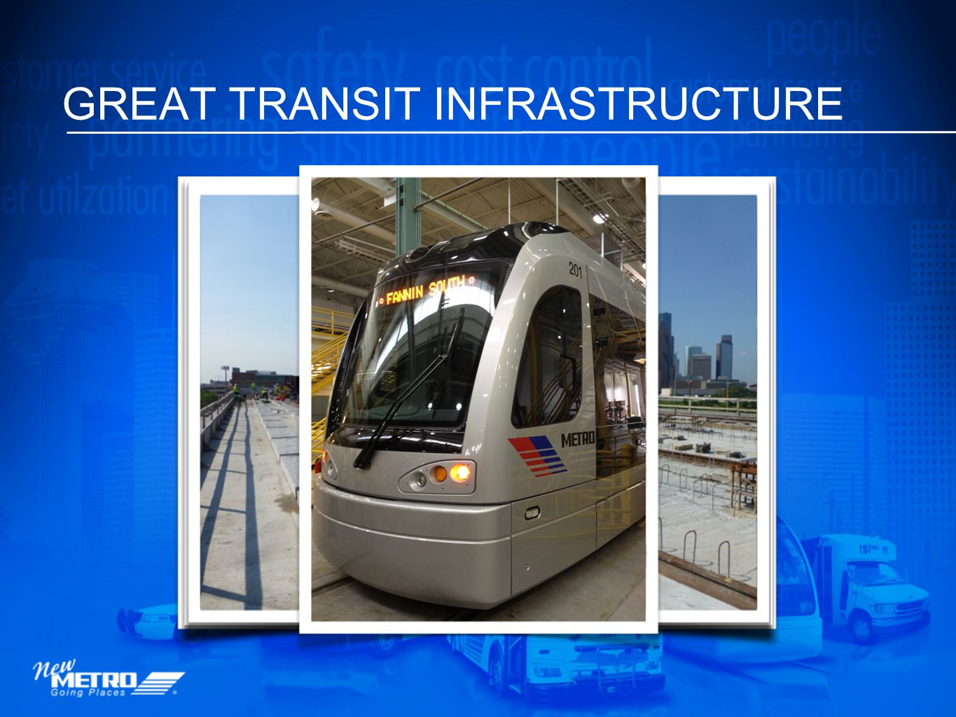 GREAT TRANSIT INFRASTRUCTURE