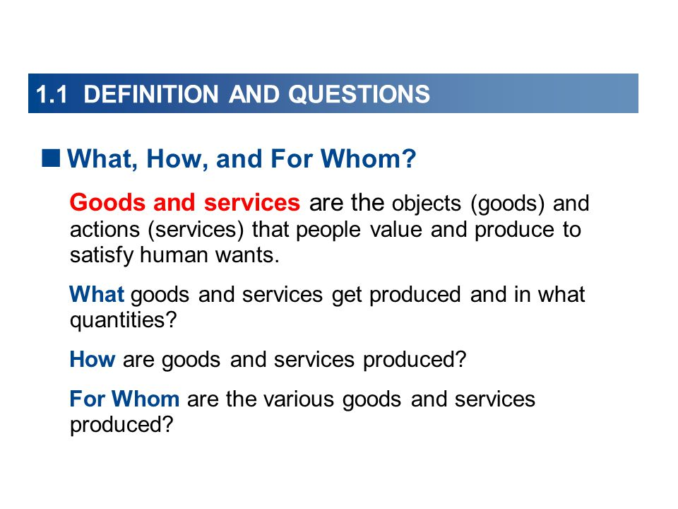 1.1 DEFINITION AND QUESTIONS  When Is the Pursuit of Self-Interest in the Social Interest.