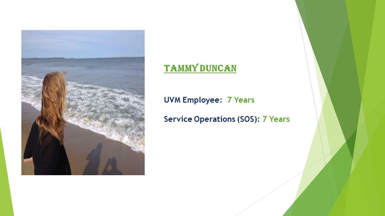 Karen Lemire UVM Employee: 10 Years Financial Operations: 10 Years