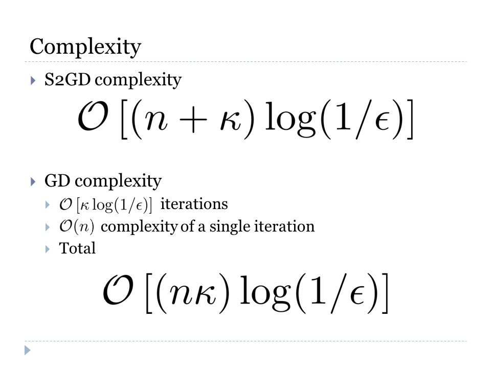Complexity  S2GD complexity  GD complexity  iterations  complexity of a single iteration  Total