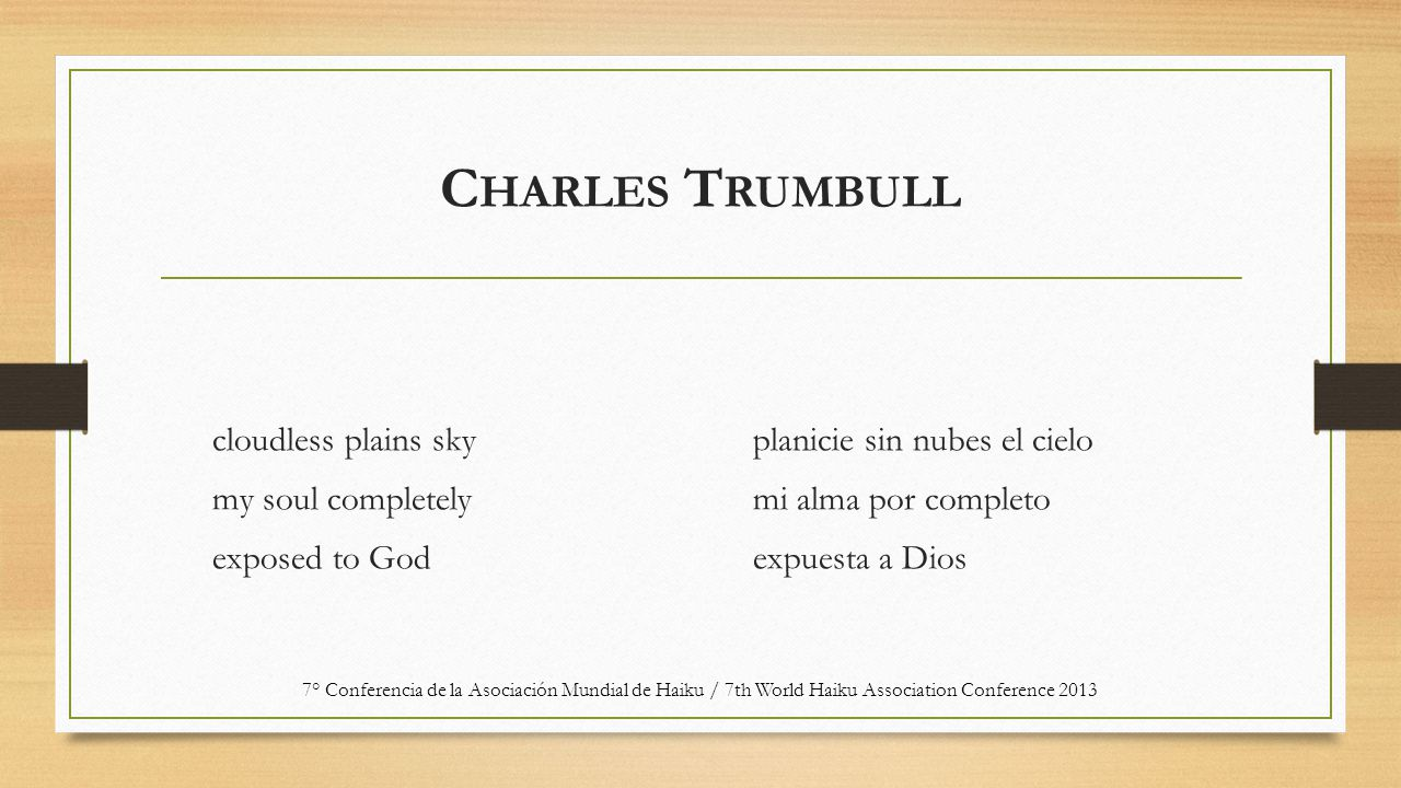 C HARLES T RUMBULL cloudless plains sky my soul completely exposed to God planicie sin nubes el cielo mi alma por completo expuesta a Dios 7° Conferen
