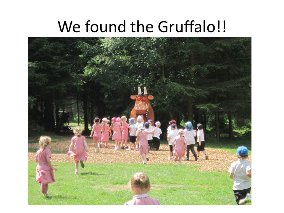 We found the Gruffalo!!