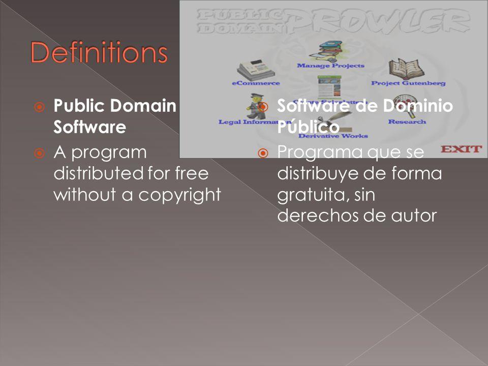  Freeware  Copyrighted software given away for free  Freeware  Software protegido por derechos de autor que se distribuye de forma gratuita