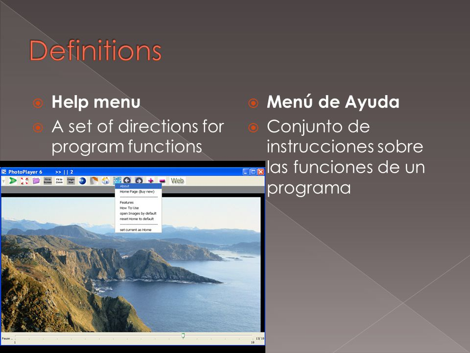  Menu bar  The bar generally located below an application's title bar where a set of commands is listed  Barra de menús  Barra, por lo general situada debajo de la barra de título de una aplicación, donde se presenta una lista de comandos