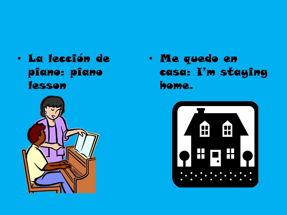 Other useful words and expressions ¡No me digas.Para + infinitive You don't say.