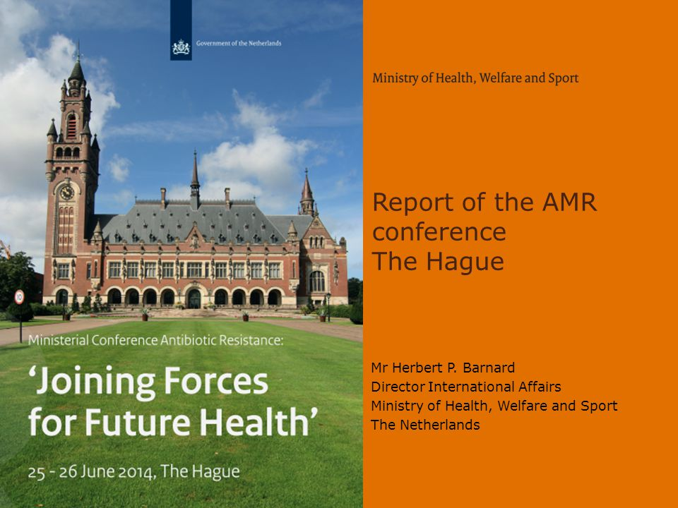 Report of the AMR conference The Hague Mr Herbert P.
