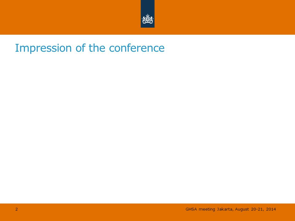 Impression of the conference 2 GHSA meeting Jakarta, August 20-21, 2014