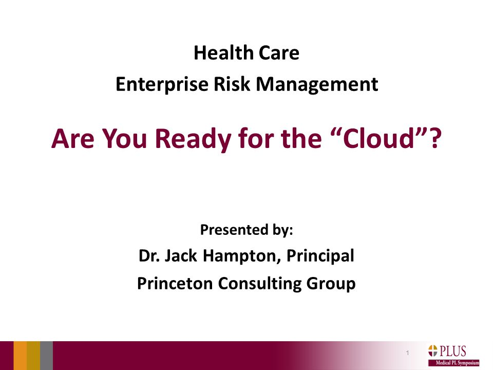 Health Care Enterprise Risk Management Are You Ready for the Cloud .