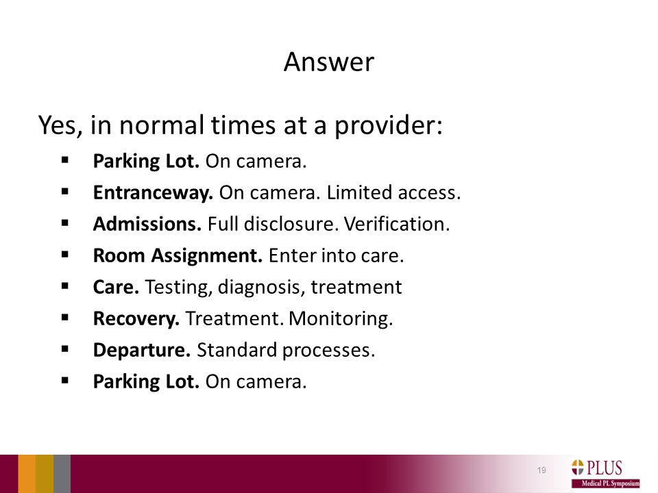 Answer Yes, in normal times at a provider:  Parking Lot.