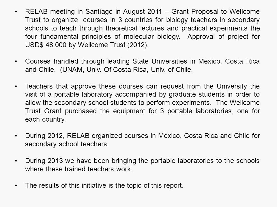 RELAB meeting in Santiago in August 2011 – Grant Proposal to Wellcome Trust to organize courses in 3 countries for biology teachers in secondary schoo
