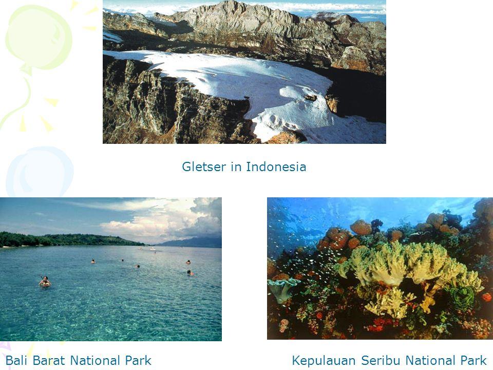 Kepulauan Seribu National ParkBali Barat National Park Gletser in Indonesia