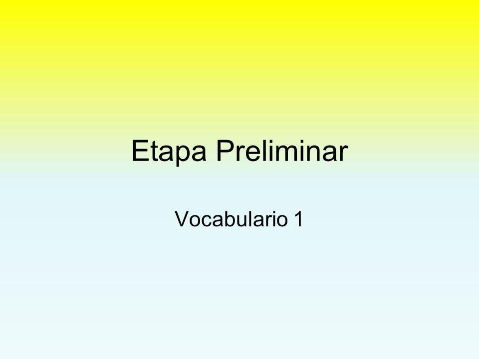Parte 2: Presentaciones Copy this vocabulary onto your flashcards.
