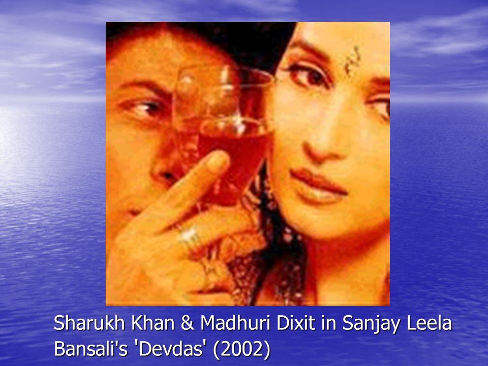 Sharukh Khan & Madhuri Dixit in Sanjay Leela Bansali s Devdas (2002)