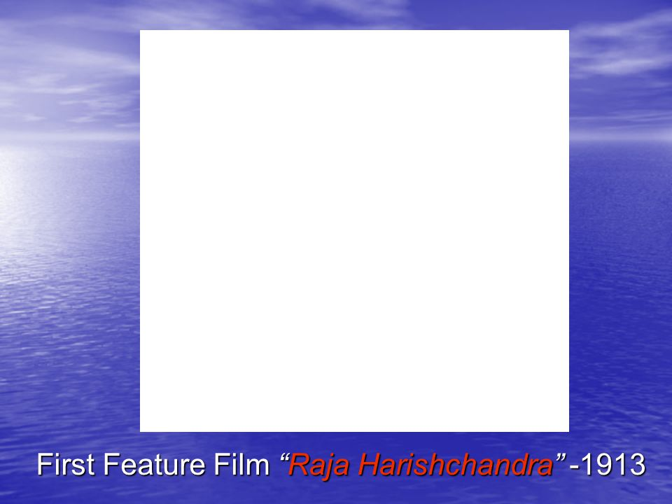 First Feature Film Raja Harishchandra -1913