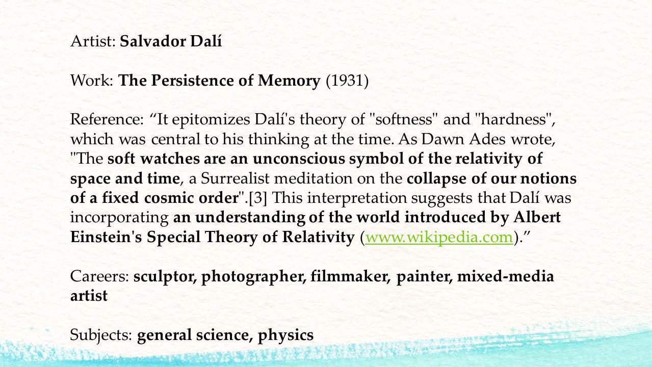 """Artist: Salvador Dalí Work: The Persistence of Memory (1931) Reference: """"It epitomizes Dalí's theory of"""