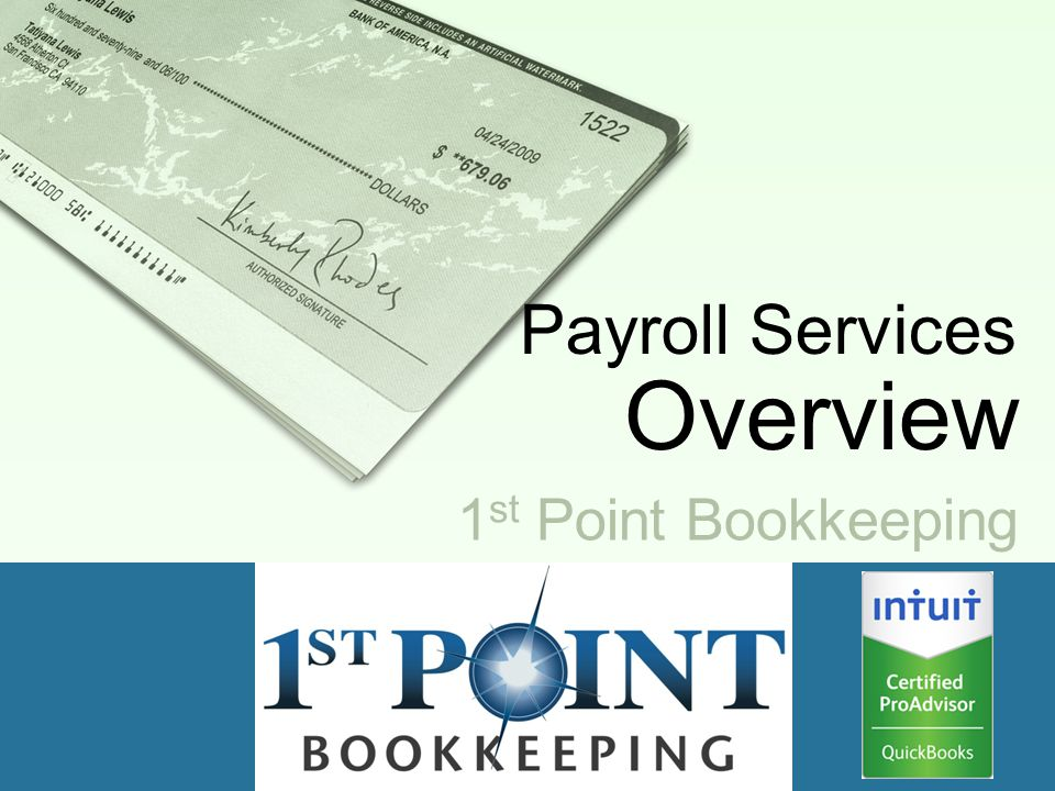 1 st Point Bookkeeping Payroll Services Overview
