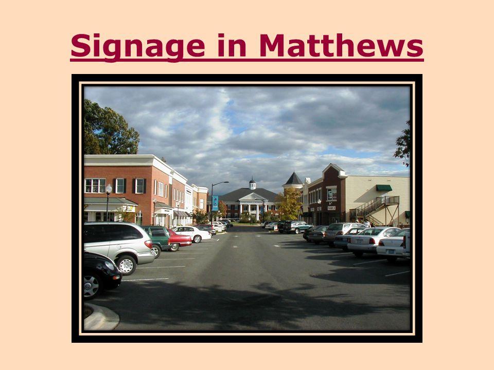 Signage in Matthews