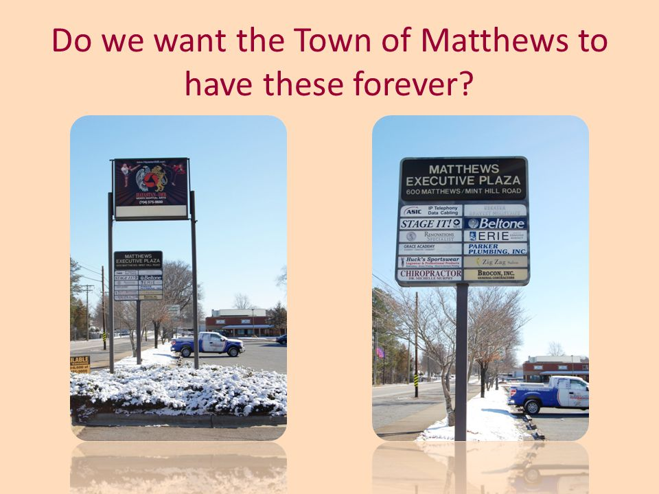 Do we want the Town of Matthews to have these forever