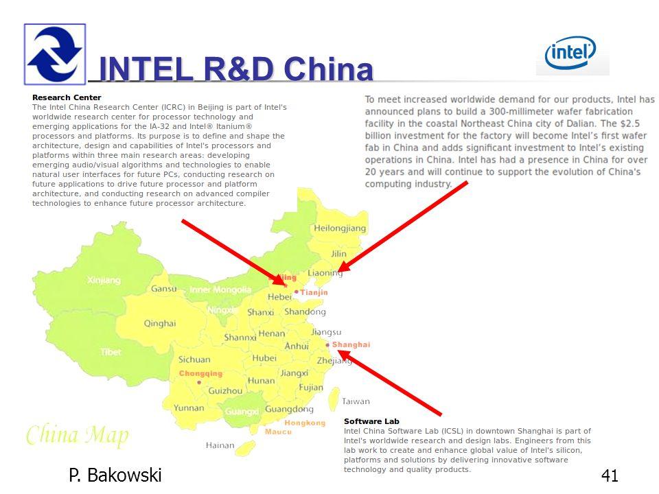 P. Bakowski 41 INTEL R&D China