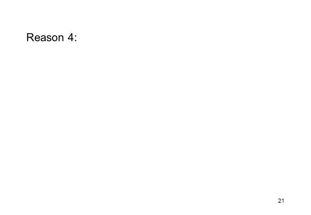 21 Reason 4: