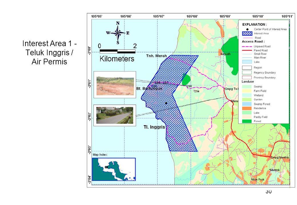 30 Interest Area 1 - Teluk Inggris / Air Permis