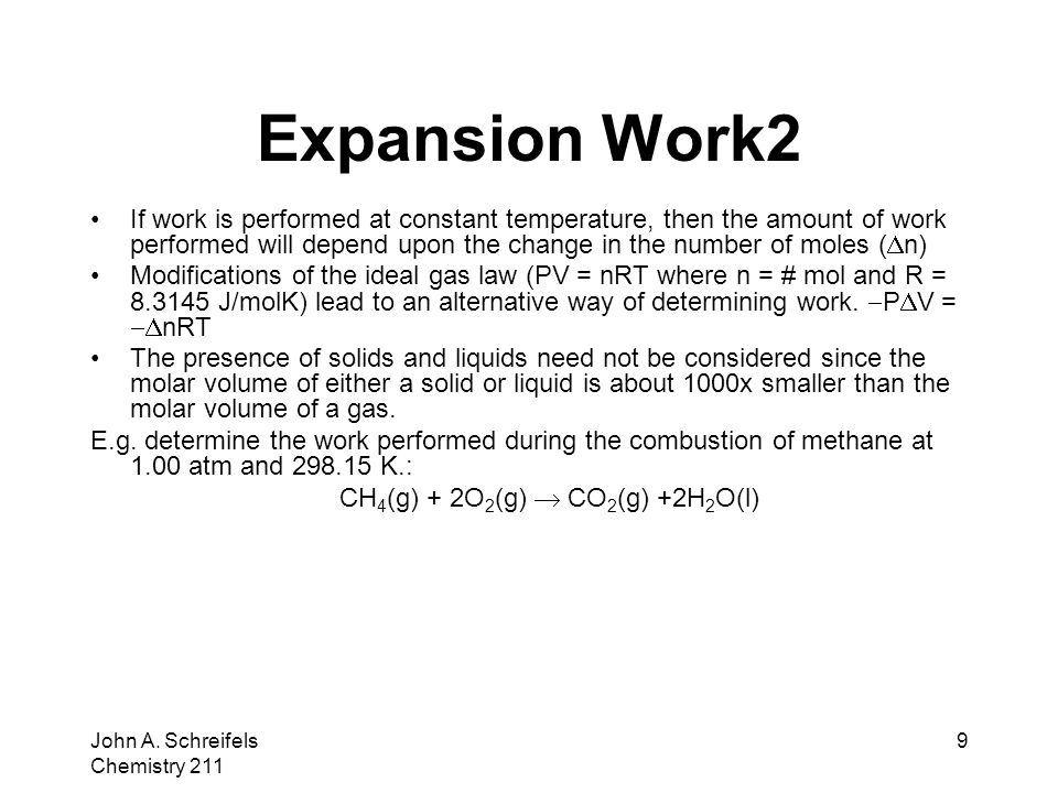John A.Schreifels Chemistry 211 10 Energy and Enthalpy From the first law: q =  E + P  V.
