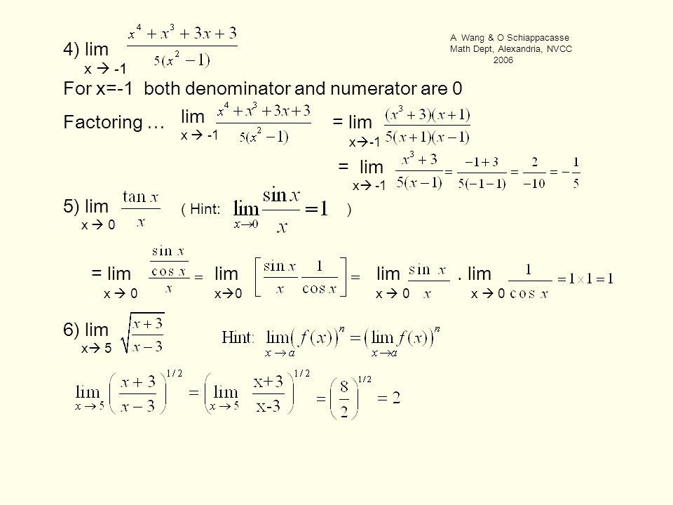= lim. x  -1 = lim. x  -1 4) lim. x  -1 lim.