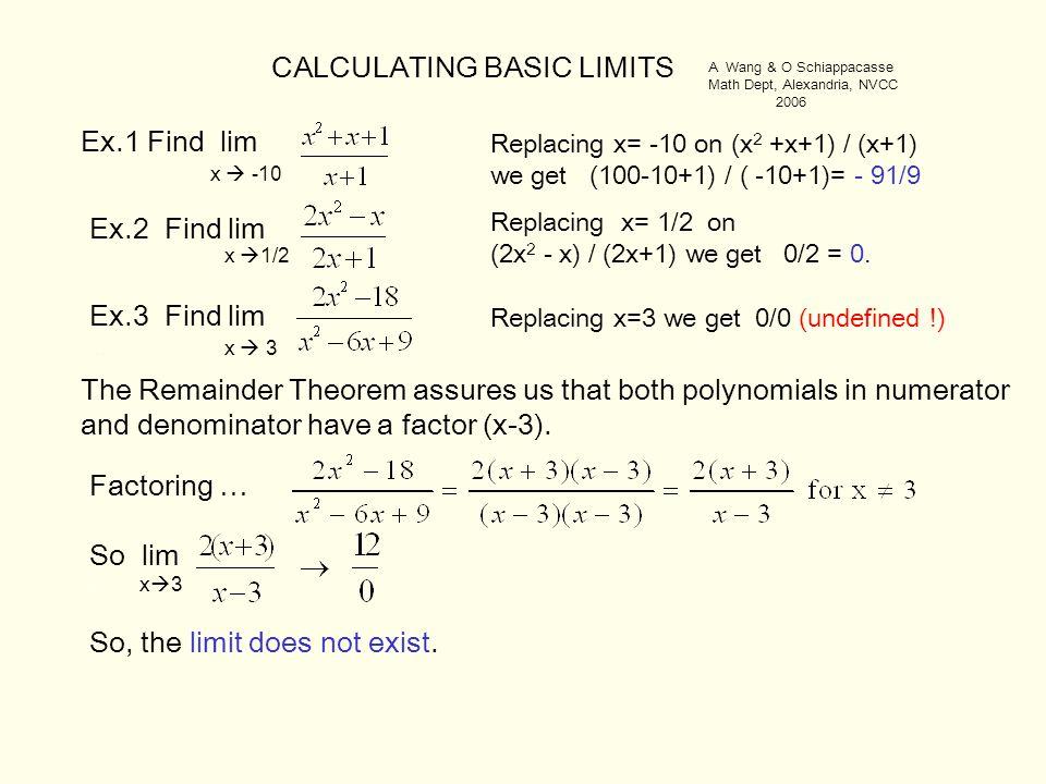 CALCULATING BASIC LIMITS Ex.1 Find lim.