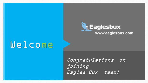 Congratulations on joining Eagles Bux team! Welcome www.eaglesbux.com