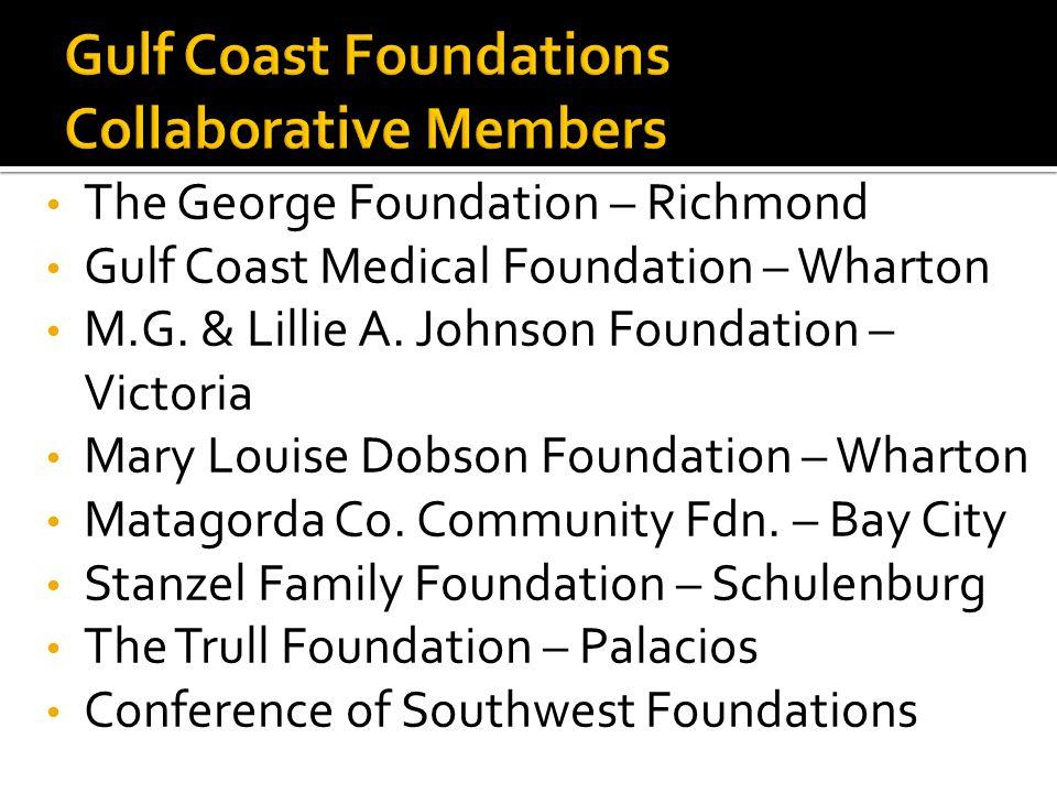 The George Foundation – Richmond Gulf Coast Medical Foundation – Wharton M.G.