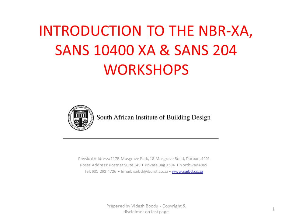 NBR-XA, SANS 10400 XA & SANS 204 WORKSHOP PART ONE WHY.