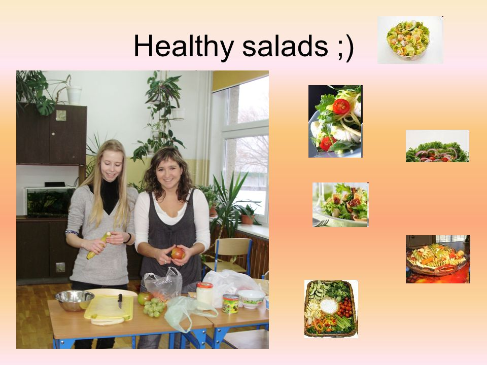 Healthy salads ;)