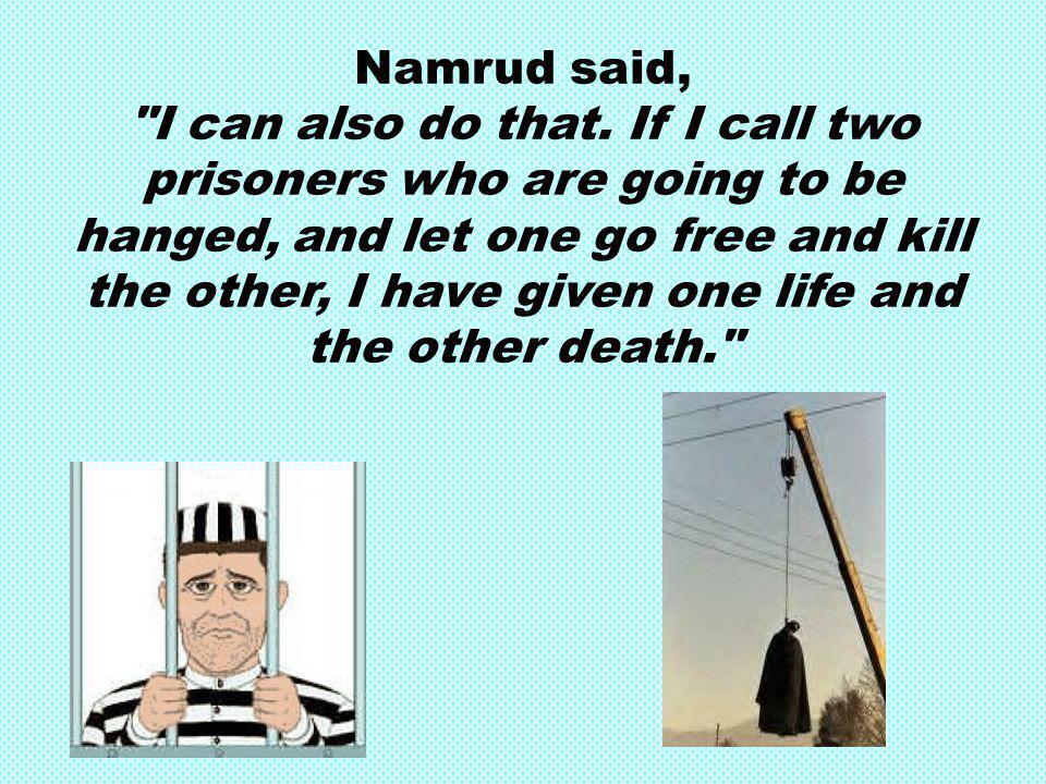 Namrud said, I can also do that.