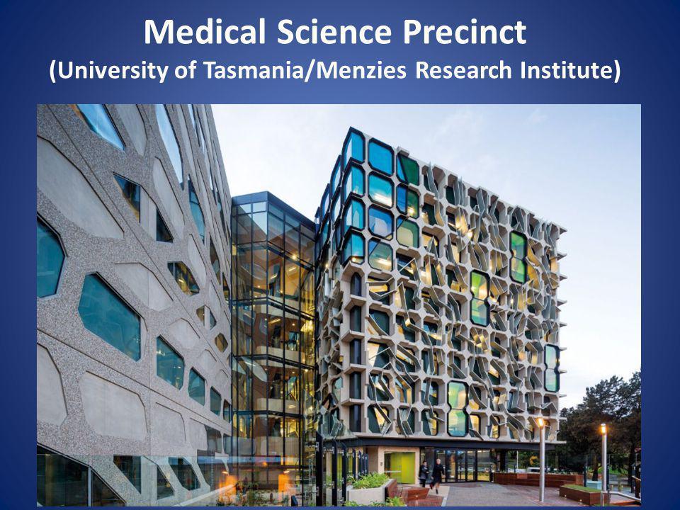 Medical Science Precinct (University of Tasmania/Menzies Research Institute)