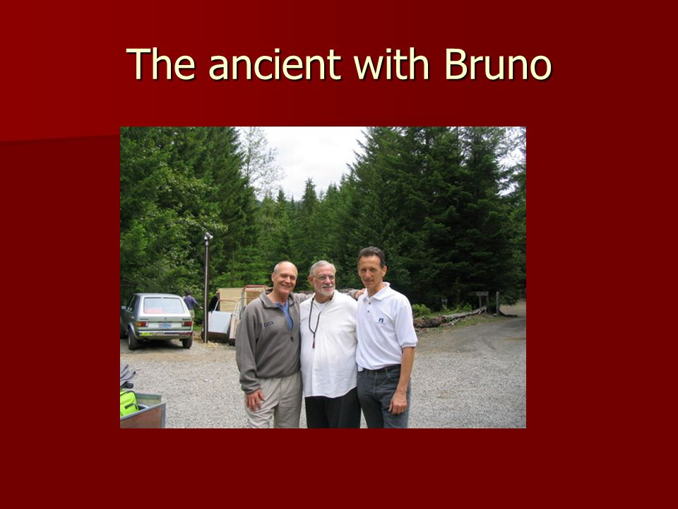The ancient with Bruno