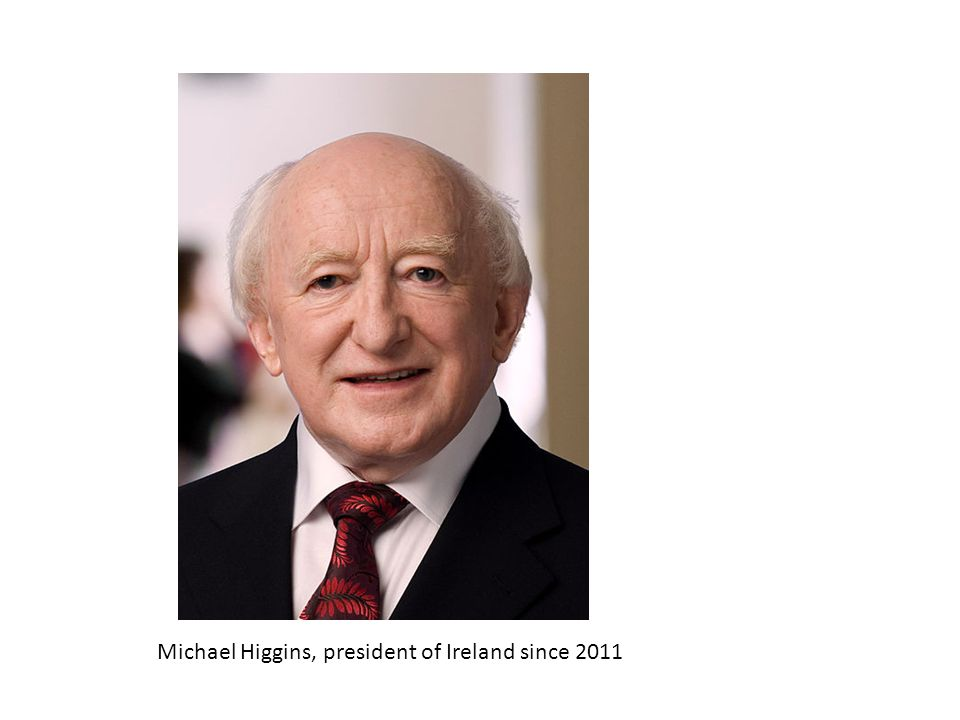 Michael Higgins, president of Ireland since 2011