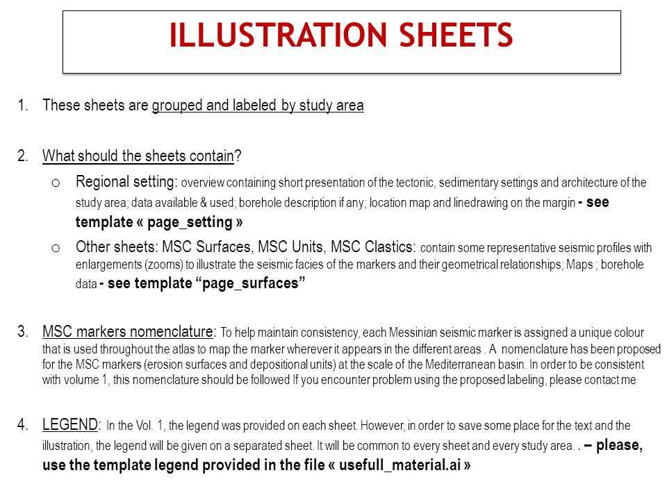 1.These sheets are grouped and labeled by study area 2.What should the sheets contain.
